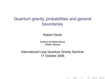 Quantum gravity, probabilities and general boundaries