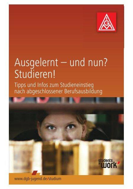 Ausgelernt – und nun? Studieren! - Hochschulinformationsbuero.de