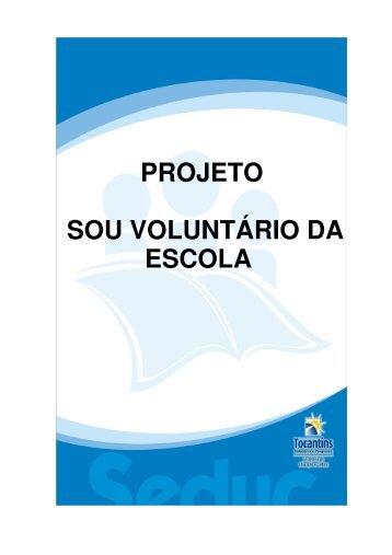 PROJETO SOU VOLUNTÁRIO DA ESCOLA - Diretoria Regional de ...