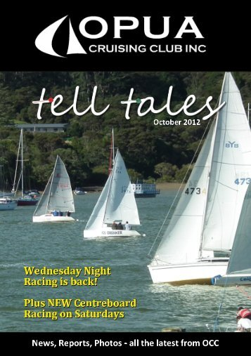 Tell Tales October 2012 – click here to download - Opua Cruising Club