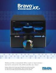 Bravo XRn Disc Publisher Product Brochure - LegendCPS.com