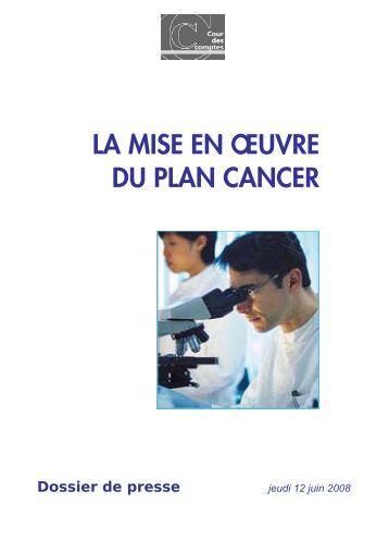 Mise en oeuvre du Â« plan cancer - Cour des comptes