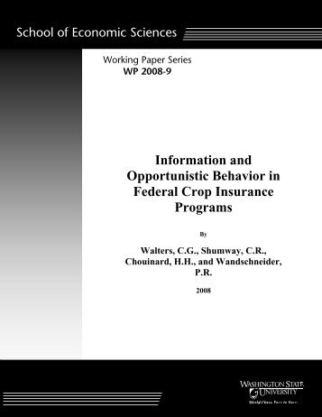 Information and Opportunistic Behavior in Federal Crop Insurance ...