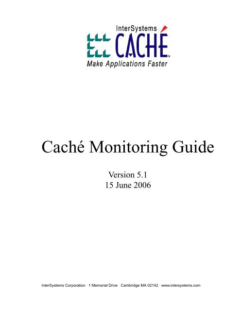 Caché Monitoring Guide - InterSystems Documentation