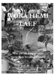 Wora Hemi Laef 2008 - Wan Smolbag Theatre