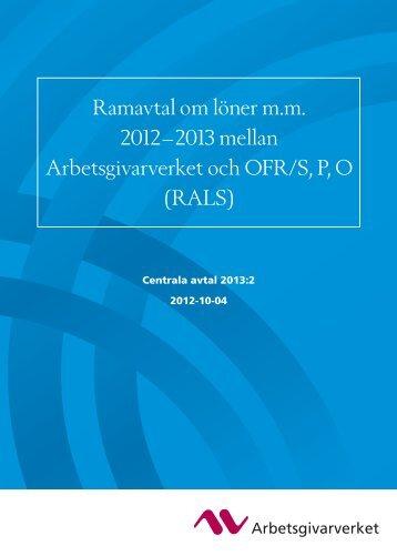 (Ramavtal mellan Arbetsgivarverket och OFR/S,P,O (RALS 2012 ...