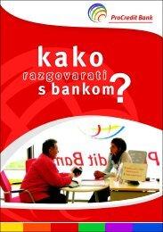 Kako razgovarati s bankom - ProCredit