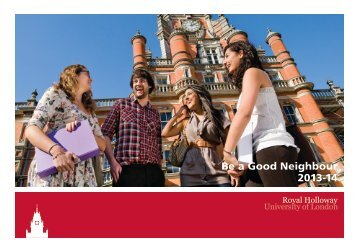 Be a Good Neighbour 2013-14 - Royal Holloway, University of London