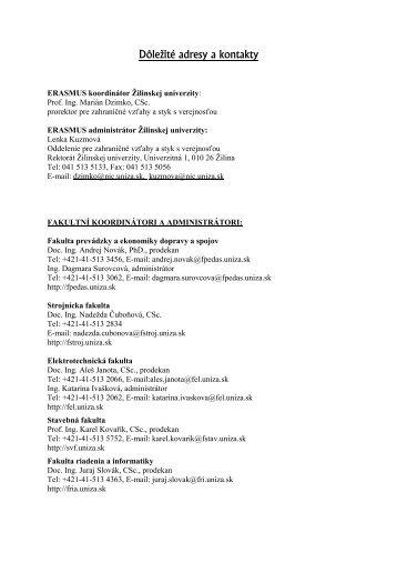 Dôležité adresy a kontakty - Zilinska univerzita nic.uniza.sk