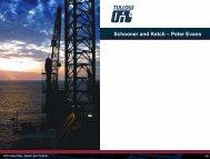 Schooner and Ketch – Peter Evans - Tullow Oil plc