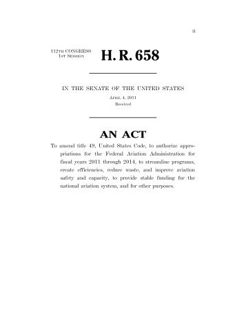 H. R. 658 - Unmanned Aircraft & Drones
