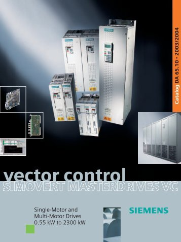 SIMOVERT MASTERDRIVES Vector Control - Industry