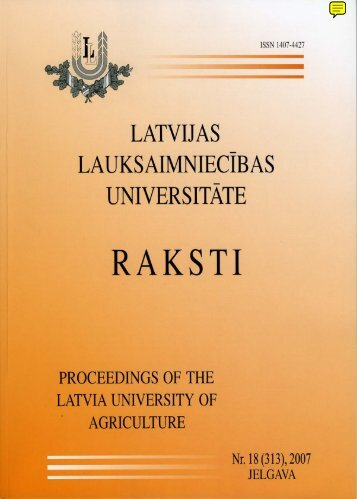 Latvijas Lauksaimniecības universitātes raksti nr. 18 (313) , 2007 ...