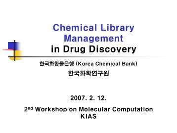 Chemical Library Management in Drug Discovery - KIAS