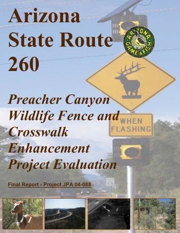 Preacher Canyon Wildlife Fence and Crosswalk Enhancement ...