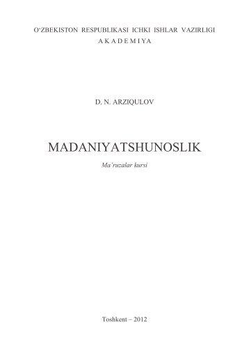 Madaniyatshunoslik. Arziqulov D.N. Ma'ruzalar kursi. – Toshkent ...