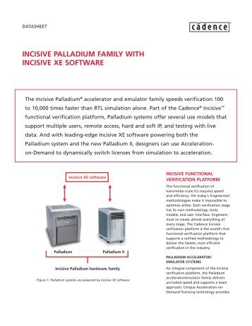 incisive palladium family with incisive xe software - Cadence