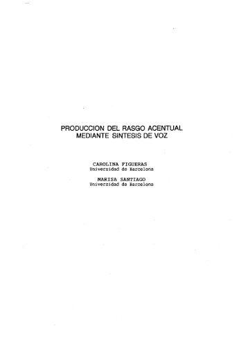 PRODUCCION DEL RASGO ACENTUAL MEDIANTE ... - RACO