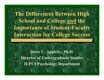 The Differences Between High School & College - IUPUI