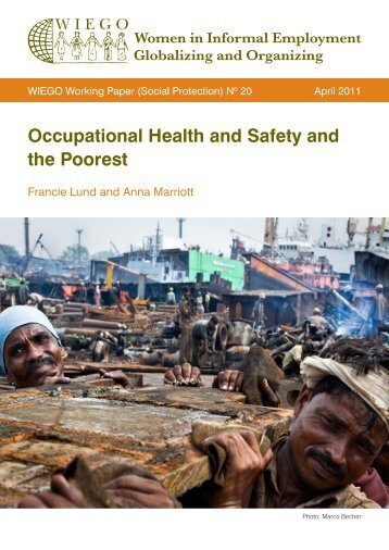 Occupational Health and Safety and the Poorest - WIEGO
