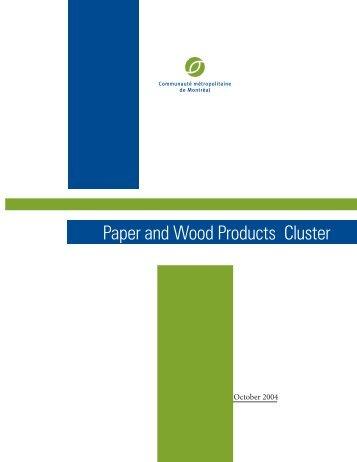 Paper and Wood Products Cluster - Communauté métropolitaine de ...