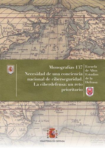 137_NECESIDAD_DE_UNA_CONCIENCIA_NACIONAL_DE_CIBERSEGURIDAD_LA_CIBERDEFENSA_UN_RETO_PRIORITARIO