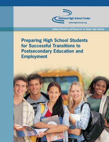 Preparing High School Students for Successful Transitions to ...