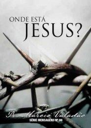 Onde está Jesus? - Lagoinha.com