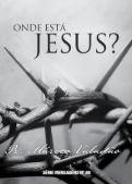 Onde está Jesus? - Lagoinha.com - Page 3