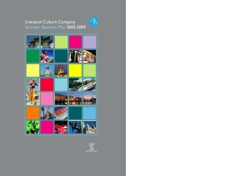 Liverpool Culture Company Strategic Business Plan 2005-2009