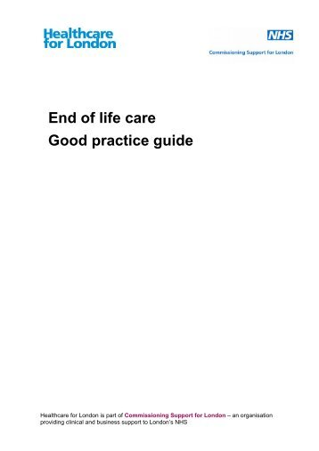 End of life care: Good practice guide - London Health Programmes