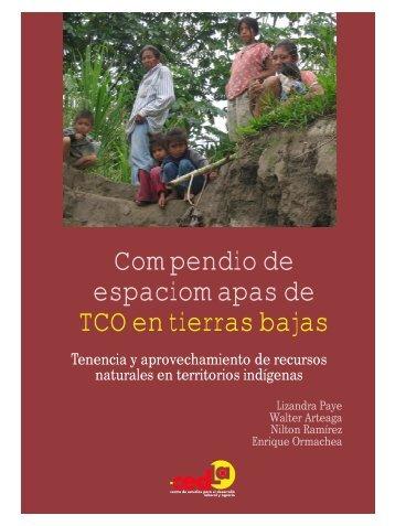 Compendio de espaciomapas de TCO en tierras bajas - Cedla