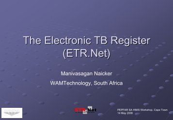 The Electronic TB Register (ETR.Net) - South Africa