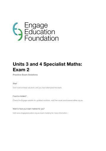 Unit 3 & 4 Specialist Maths - Exam 2 Solutions - Engage Education ...