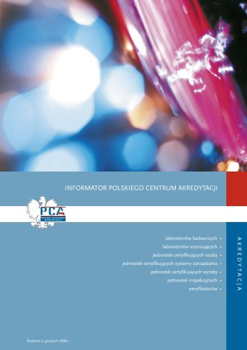 Informator ogólny PCA, grudzień 2008 - Polskie Centrum Akredytacji