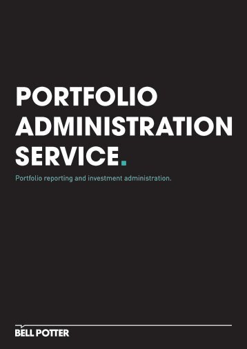 portfolio administration service. - Bell Potter Securities