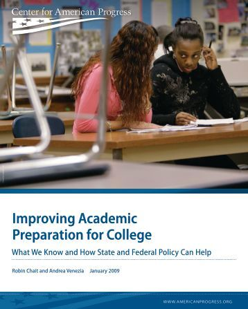 Improving Academic Preparation for College - Center for American ...
