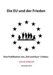 Die EU und der Frieden - Ziel und Kurs Cottbus