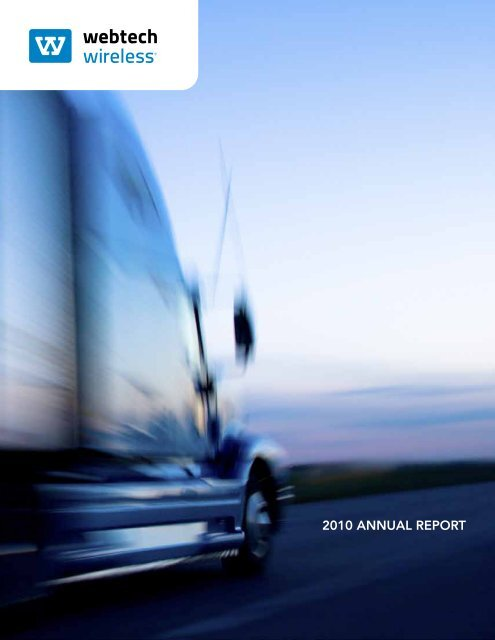2010 ANNUAL REPORT - Webtech Wireless