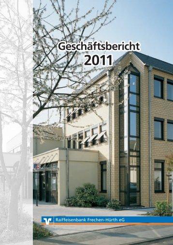 Raiba Geschäftsbericht 2011 - Raiffeisenbank Frechen-Hürth eG