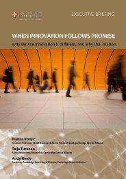 when innovation follows promise - Cambridge Service Alliance