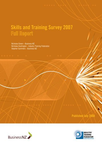 Skills and Training Survey 2007 - Industry Training Federation