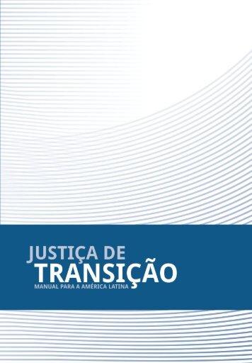 Justiça de Transição: Manual para a América Latina
