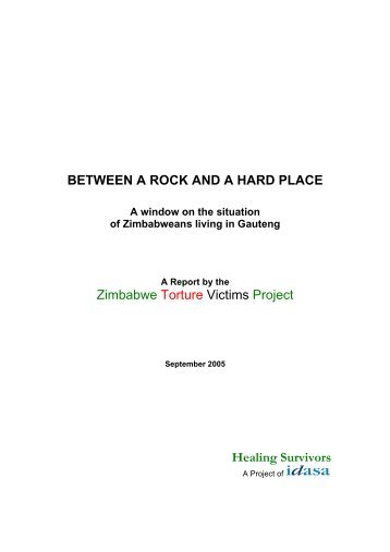 Between a Rock and a Hard Place: A Window on the Situation of ...