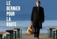 Dossier de presse LE DERNIER POUR LA ROUTE - Unifrance