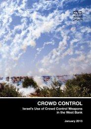 B'Tselem report: Crowd Control: Israel's Use of Crowd Control ...