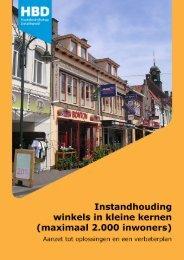 De instandhouding van winkels in kleine kernen kan zeer positief ...