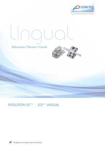 EVOLUTION SLT™ | JOY™ LINGUAL - Adenta