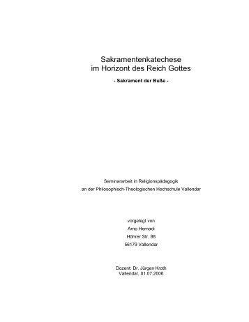 Sakramentenkatechese im Horizont des Reich Gottes - hernadi.info