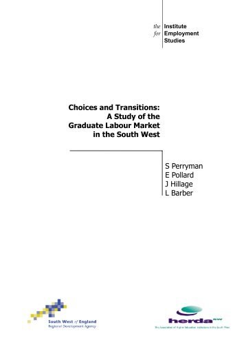 Choices and Transitions: a study of the graduate labour market in ...